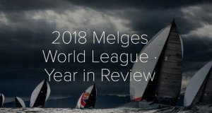 2018 Melges World League - Year in Review © Melges